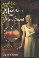 The Magicians and Mrs. Quent - Inbunden