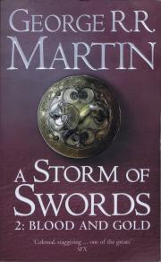 A Storm of Swords Part 2: Blood and Gold
