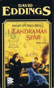 I Zandramas spår