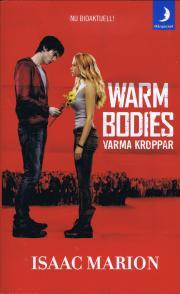 Warm Bodies (Varma kroppar)